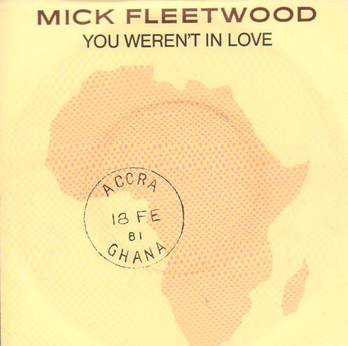 "Mick Fleetwood You Weren't In Love 7"" vinyl single (7 inch record) UK MFL07YO654738"