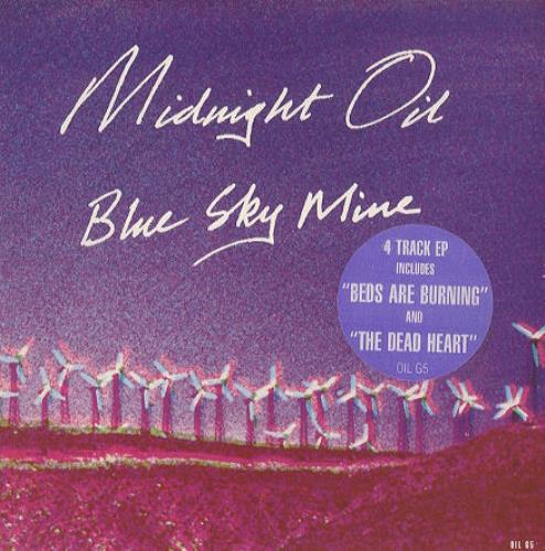 "Midnight Oil Blue Sky Mine 7"" vinyl single (7 inch record) UK OIL07BL33905"