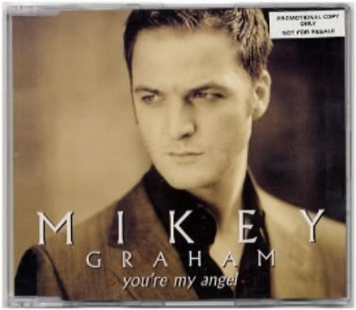 "Mikey Graham You're My Angel CD single (CD5 / 5"") European IKYC5YO157081"