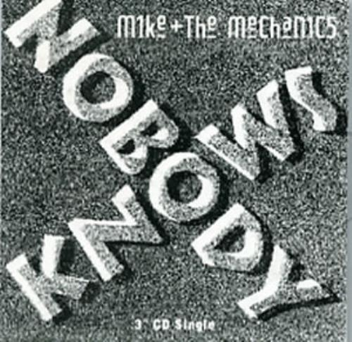 """Mike & The Mechanics Nobody Knows 3"""" CD single (CD3) UK MIKC3NO47880"""