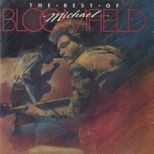Mike Bloomfield The Best Of Michael Bloomfield CD album (CDLP) US BLFCDTH460371