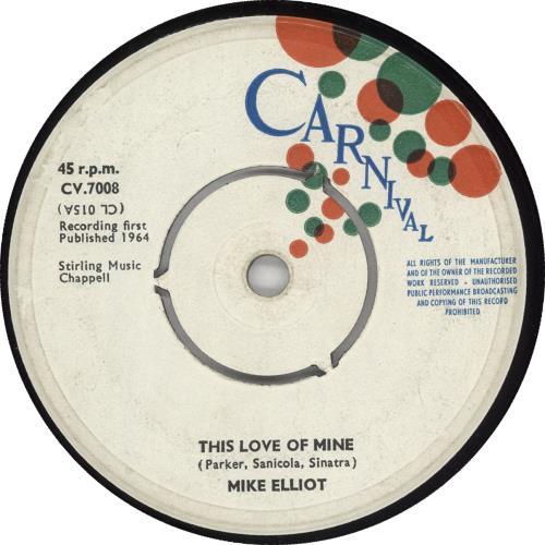 "Mike Elliot This Love Of Mine 7"" vinyl single (7 inch record) UK Z2K07TH723374"