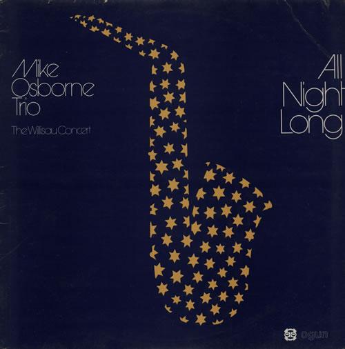 Mike Osborne All Night Long vinyl LP album (LP record) UK NMQLPAL577237
