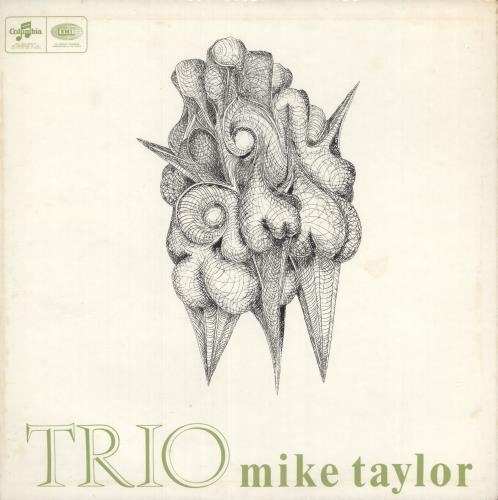 Mike Taylor Trio vinyl LP album (LP record) UK NKLLPTR740687