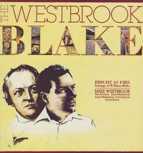 Mike Westbrook Bright As Fire: Settings of William Blake vinyl LP album (LP record) UK WBKLPBR363870