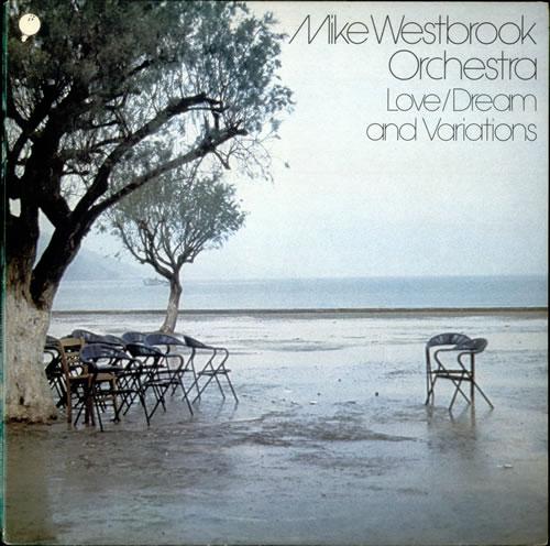 Mike Westbrook Love / Dream And Variations vinyl LP album (LP record) UK WBKLPLO532390