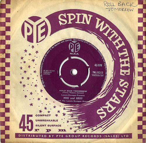 "Miki & Griff Hold Back Tomorrow 7"" vinyl single (7 inch record) UK M+G07HO591578"