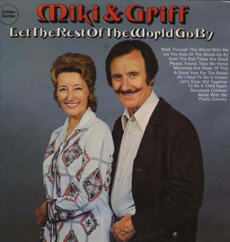 Miki & Griff Let The Rest Of The World Go By vinyl LP album (LP record) UK M+GLPLE394982