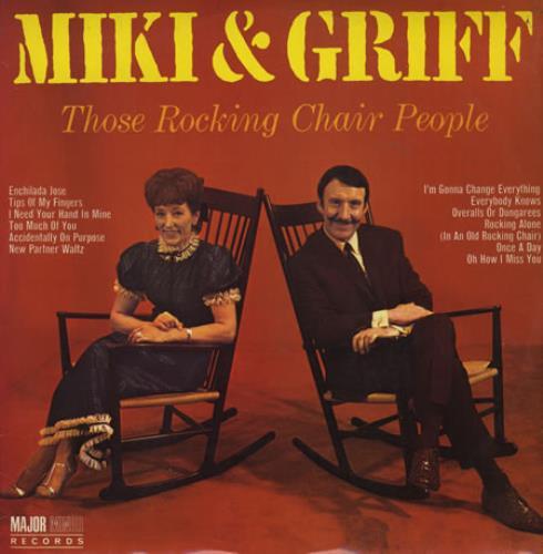 Miki & Griff Those Rocking Chair People vinyl LP album (LP record) UK M+GLPTH394983