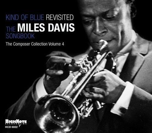Miles Davis Kind Of Blue - Revisited: The Miles Davis Songbook CD-R acetate US MDACRKI481600