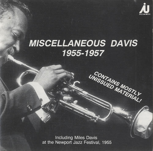 Miles Davis Miscellaneous Davis 1955-1957 CD album (CDLP) Swedish MDACDMI487976