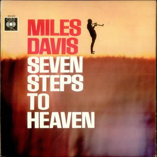 Miles Davis Seven Steps To Heaven - 1st vinyl LP album (LP record) UK MDALPSE533390