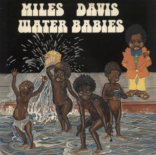 Miles Davis Water Babies vinyl LP album (LP record) UK MDALPWA316079