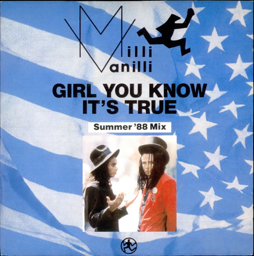 "Milli Vanilli Girl, You Know It's True - 2nd 7"" vinyl single (7 inch record) UK MLI07GI525501"