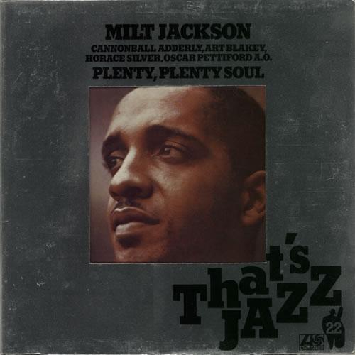 Milt Jackson Plenty, Plenty Soul vinyl LP album (LP record) German MJ1LPPL627798