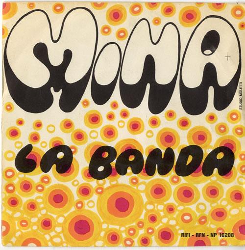 "Mina La Banda 7"" vinyl single (7 inch record) Italian MA907LA613993"