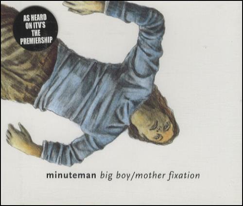 Minuteman Big Boy / Mother Fixation 2-CD single set (Double CD single) UK M/M2SBI428057