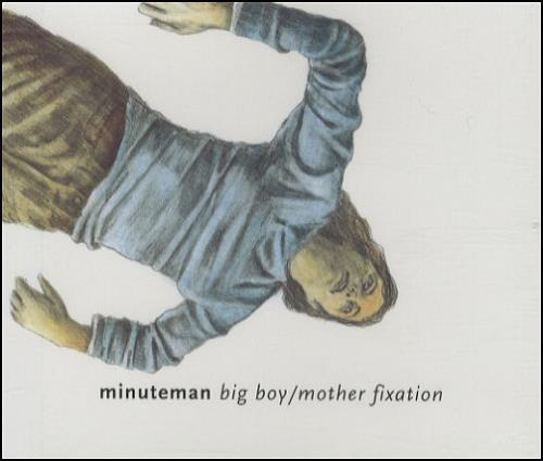 "Minuteman Big Boy/Mother Fixation CD single (CD5 / 5"") UK M/MC5BI248908"
