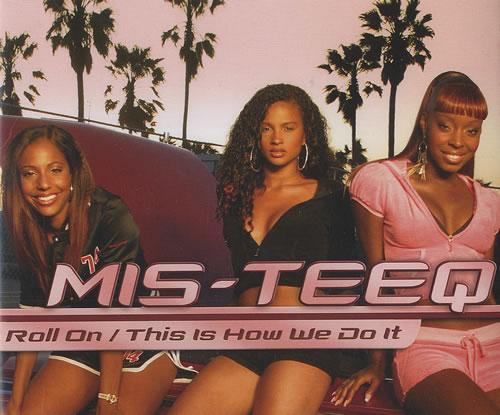 """Mis-Teeq Roll On / This Is How We Do It CD single (CD5 / 5"""") UK M/SC5RO490065"""