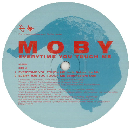 "Moby Everytime You Touch Me 12"" vinyl single (12 inch record / Maxi-single) UK MBY12EV172063"