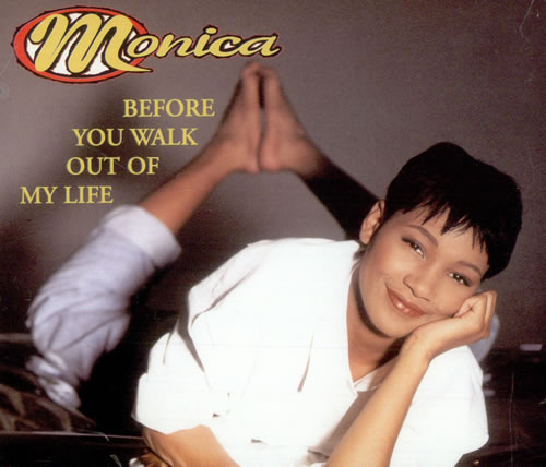 """Monica Before You Walk Out My Life CD single (CD5 / 5"""") UK MNIC5BE497002"""