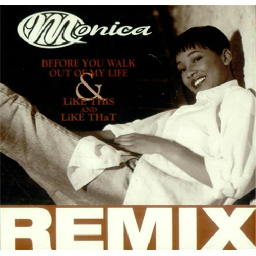 "Monica Before You Walk Out Of My Life CD single (CD5 / 5"") US MNIC5BE256173"