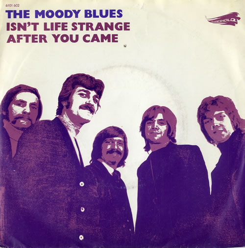 "Moody Blues Isn't Life Strange 7"" vinyl single (7 inch record) Dutch MBL07IS581962"