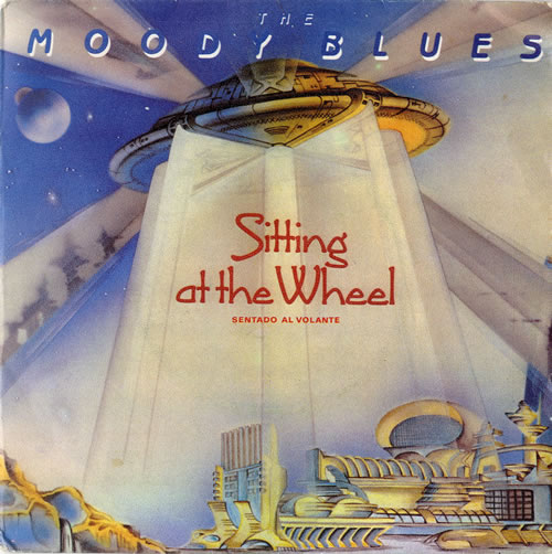 "Moody Blues Sitting At The Wheel 7"" vinyl single (7 inch record) Spanish MBL07SI582355"