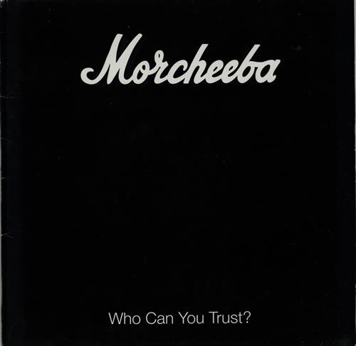 Morcheeba Who Can You Trust? vinyl LP album (LP record) UK HEELPWH570019