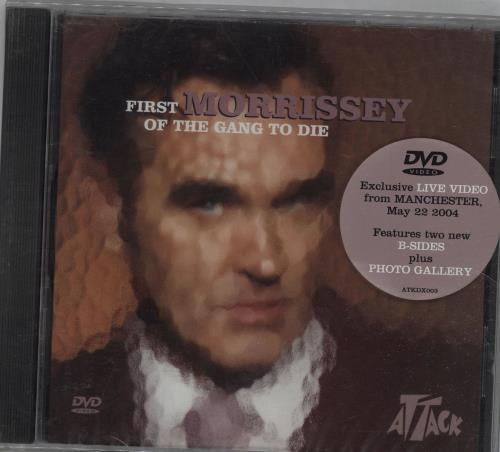 Morrissey First Of The Gang To Die - Sealed DVD Single UK MORDSFI676083
