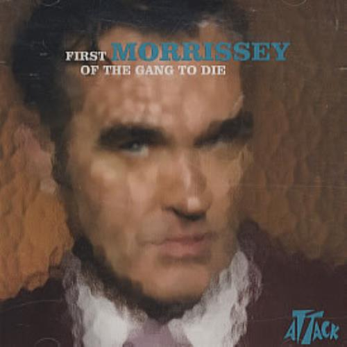 """Morrissey First Of The Gang To Die CD single (CD5 / 5"""") US MORC5FI299916"""