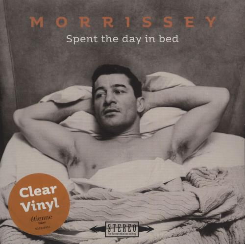 """Morrissey Spent The Day In Bed - Clear Vinyl 7"""" vinyl single (7 inch record) UK MOR07SP684011"""