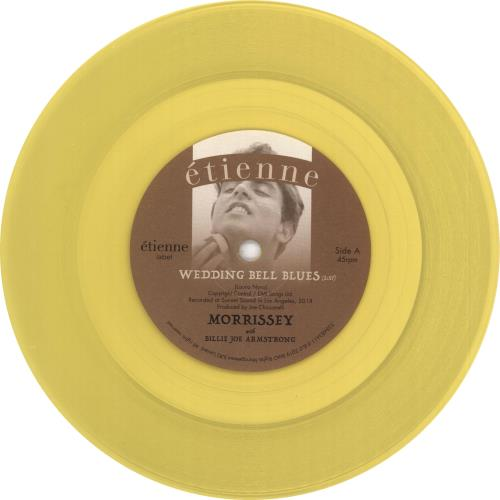 "Morrissey Wedding Bell Blues - Yellow Vinyl 7"" vinyl single (7 inch record) UK MOR07WE721580"