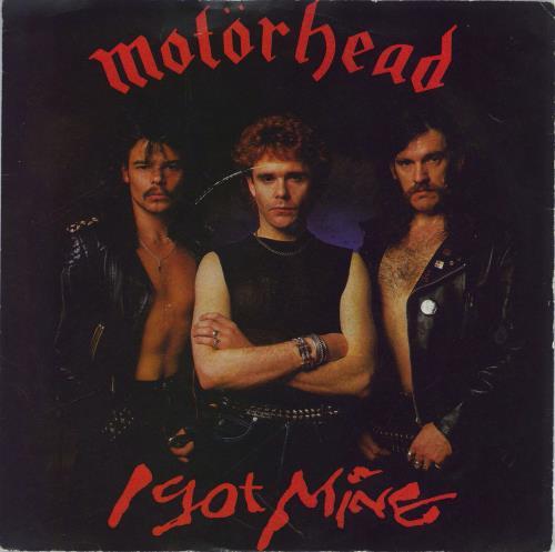 "Motorhead I Got Mine - EX 7"" vinyl single (7 inch record) UK MOT07IG767844"