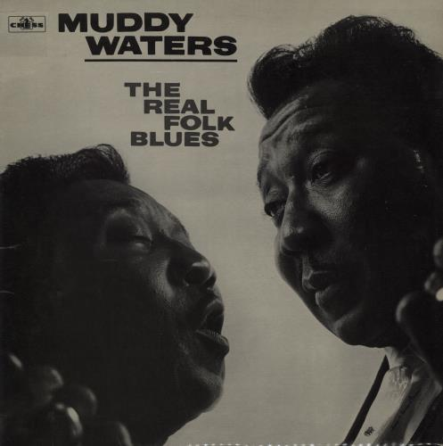 Muddy Waters The Real Folk Blues vinyl LP album (LP record) UK MDWLPTH668700
