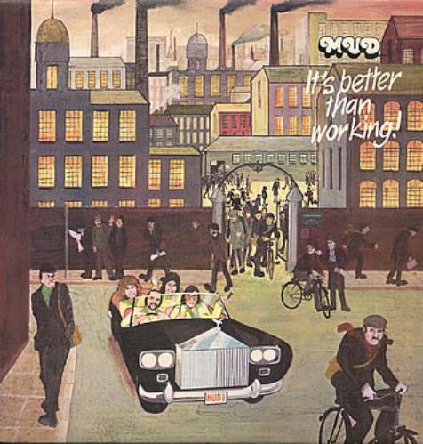 Mud It's Better Than Working! vinyl LP album (LP record) UK MD.LPIT294563