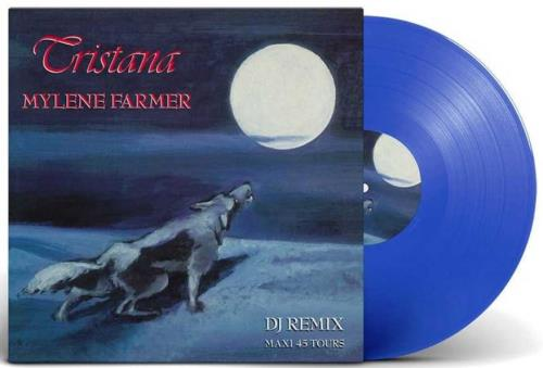 "Mylene Farmer Tristana - DJ Remix - Blue Vinyl 12"" vinyl single (12 inch record / Maxi-single) French MYL12TR705930"