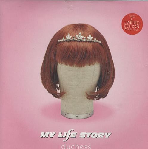 "My Life Story Duchess - Poster Sleeve 7"" vinyl single (7 inch record) UK ORY07DU91789"