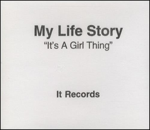 My Life Story It's A Girl Thing CD-R acetate UK ORYCRIT135689