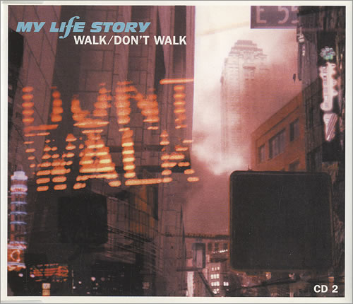 "My Life Story Walk/ Don't Walk - Part 2 CD single (CD5 / 5"") UK ORYC5WA486190"