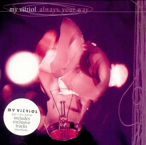 My Vitriol Always: Your Way 2-CD single set (Double CD single) UK MVT2SAL508268