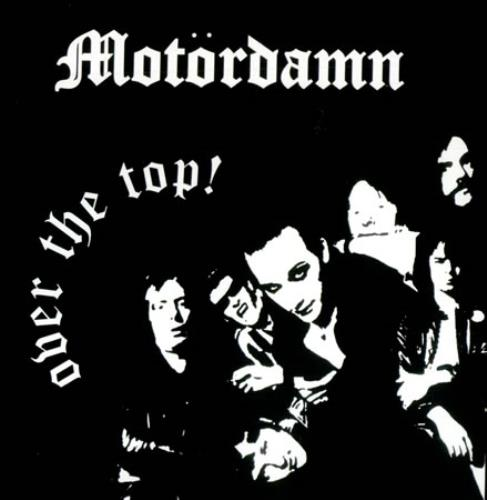 "Motorhead Over The Top 7"" vinyl single (7 inch record) UK MOT07OV426915"