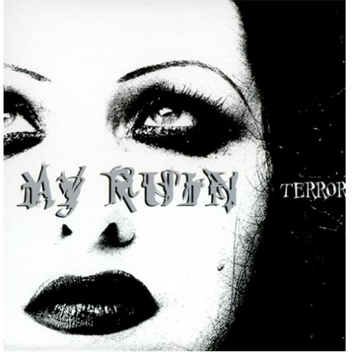 "My Ruin Terror 7"" vinyl single (7 inch record) UK MY907TE419138"