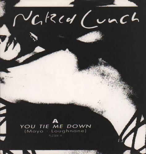 """Naked Lunch (80s) You Tie Me Down/ Laugh Your Mind Away 7"""" vinyl single (7 inch record) UK OD407YO649480"""