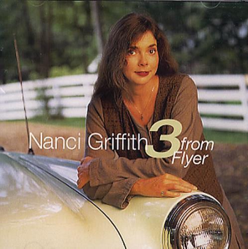 "Nanci Griffith 3 From Flyer CD single (CD5 / 5"") US NANC5FR44408"