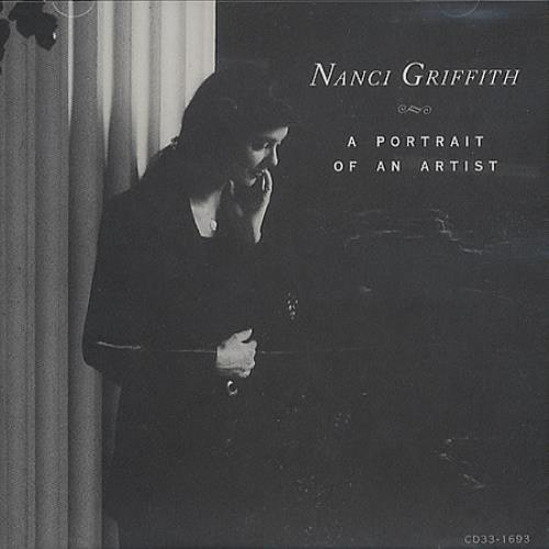 Nanci Griffith A Portrait Of An Artist CD album (CDLP) US NANCDAP366004