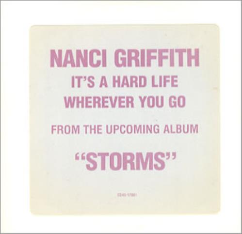 "Nanci Griffith It's A Hard Life Wherever You Go CD single (CD5 / 5"") US NANC5IT58044"