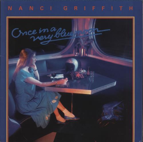Nanci Griffith Once In A Very Blue Moon vinyl LP album (LP record) UK NANLPON676389