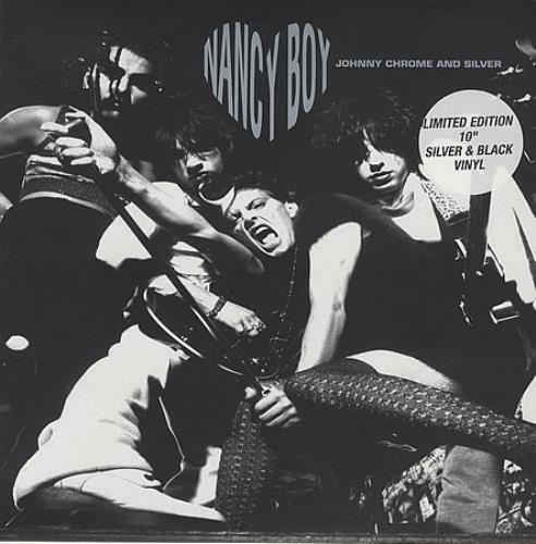 "Nancy Boy Johnny Chrome And Silver 10"" vinyl single (10"" record) UK NB310JO397449"