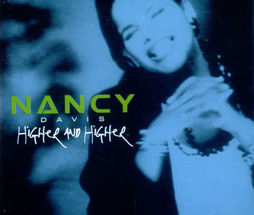"Nancy Davis (Your Love Has Lifted Me) Higher And Higher CD single (CD5 / 5"") UK NFOC5YO515741"